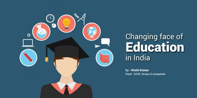 Changing face of Education in India