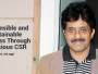 Responsible and Sustainable Business Through Conscious CSR – Dr. Anil Jaggi