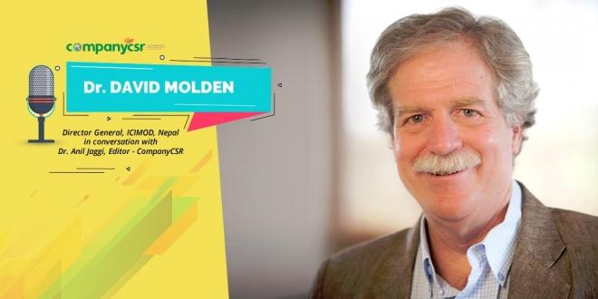 Dr David Molden, Director General , ICIMOD, Nepal