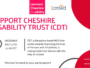 SUPPORT CHESHIRE DISABILITY TRUST (CDT)